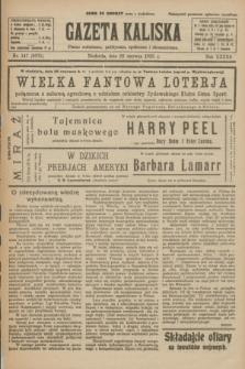 Gazeta Kaliska : pismo codzienne, polityczne, społeczne i ekonomiczne. R.33, nr 147 (28 czerwca 1925) = nr 8075