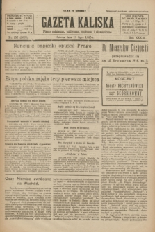 Gazeta Kaliska : pismo codzienne, polityczne, społeczne i ekonomiczne. R.33, nr 157 (11 lipca 1925) = nr 8085