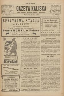 Gazeta Kaliska : pismo codzienne, polityczne, społeczne i ekonomiczne. R.33, nr 171 (28 lipca 1925) = nr 8099
