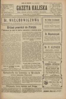 Gazeta Kaliska : pismo codzienne, polityczne, społeczne i ekonomiczne. R.33, nr 187/188 (15 sierpnia 1925) = nr 8115