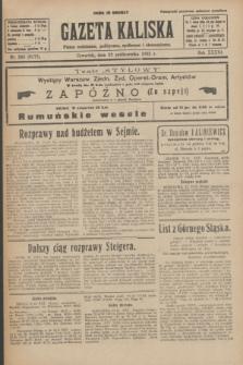 Gazeta Kaliska : pismo codzienne, polityczne, społeczne i ekonomiczne. R.33, nr 245 (22 października 1925) = nr 8172