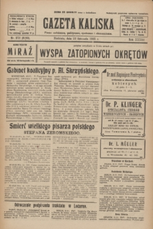 Gazeta Kaliska : pismo codzienne, polityczne, społeczne i ekonomiczne. R.33, nr 272 (22 listopada 1925) = nr 8199