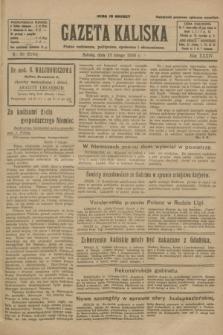 Gazeta Kaliska : pismo codzienne, polityczne, społeczne i ekonomiczne. R.34, nr 36 (13 lutego 1926) = nr 8264
