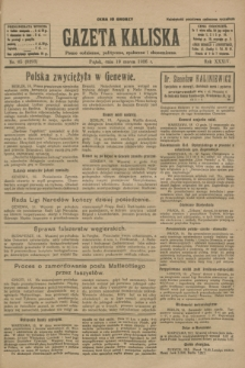 Gazeta Kaliska : pismo codzienne, polityczne, społeczne i ekonomiczne. R.34, nr 65 (19 marca 1926) = nr 8293