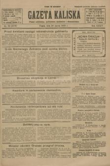 Gazeta Kaliska : pismo codzienne, polityczne, społeczne i ekonomiczne. R.34, nr 70 (26 marca 1926) = nr 8298