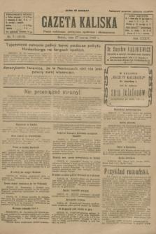 Gazeta Kaliska : pismo codzienne, polityczne, społeczne i ekonomiczne. R.34, nr 71 (27 marca 1926) = nr 8299
