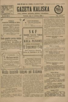 Gazeta Kaliska : pismo codzienne, polityczne, społeczne i ekonomiczne. R.34, nr 83 (11 kwietnia 1926) = nr 8311