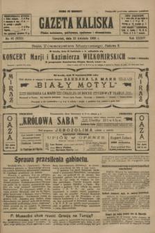 Gazeta Kaliska : pismo codzienne, polityczne, społeczne i ekonomiczne. R.34, nr 92 (22 kwietnia 1926) = nr 8320