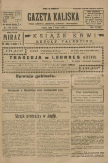 Gazeta Kaliska : pismo codzienne, polityczne, społeczne i ekonomiczne. R.34, nr 104 (7 maja 1926) = nr 8332