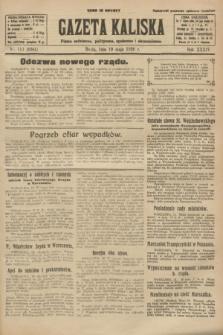 Gazeta Kaliska : pismo codzienne, polityczne, społeczne i ekonomiczne. R.34, nr 113 (19 maja 1926) = nr 8341