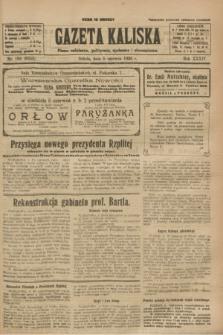 Gazeta Kaliska : pismo codzienne, polityczne, społeczne i ekonomiczne. R.34, nr 126 (5 czerwca 1926) = nr 8354 + dod.