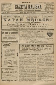 Gazeta Kaliska : pismo codzienne, polityczne, społeczne i ekonomiczne. R.34, nr 199 (31 sierpnia 1926) = nr 8427