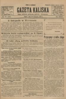 Gazeta Kaliska : pismo codzienne, polityczne, społeczne i ekonomiczne. R.34, nr 261 (12 listopada 1926) = nr 8489