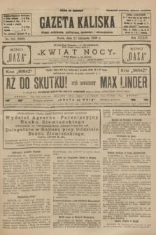 Gazeta Kaliska : pismo codzienne, polityczne, społeczne i ekonomiczne. R.34, nr 265 (17 listopada 1926) = nr 8493