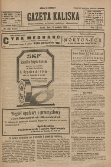 Gazeta Kaliska : pismo codzienne, polityczne, społeczne i ekonomiczne. R.34, nr 299 (29 grudnia 1926) = nr 8527