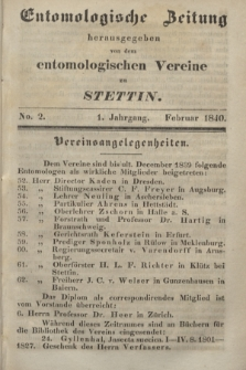 Entomologische Zeitung herausgegeben von dem entomologischen Vereine zu Stettin. Jg.1, No. 2 (Februar 1840)