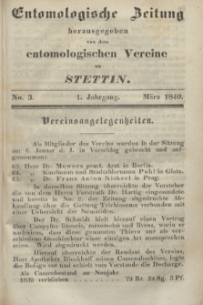 Entomologische Zeitung herausgegeben von dem entomologischen Vereine zu Stettin. Jg.1, No. 3 (März 1840)