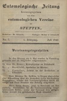 Entomologische Zeitung herausgegeben von dem entomologischen Vereine zu Stettin. Jg.1, No. 7 (Juli 1840)