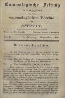 Entomologische Zeitung herausgegeben von dem entomologischen Vereine zu Stettin. Jg.1, No. 9 (September 1840)