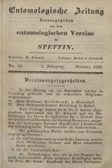 Entomologische Zeitung herausgegeben von dem entomologischen Vereine zu Stettin. Jg.1, No. 10 (October 1840)