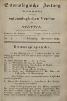 Entomologische Zeitung herausgegeben von dem entomologischen Vereine zu Stettin. Jg.1, No. 11 (November 1840)