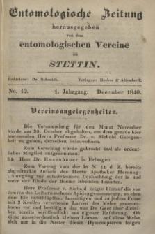 Entomologische Zeitung herausgegeben von dem entomologischen Vereine zu Stettin. Jg.1, No. 12 (December 1840)
