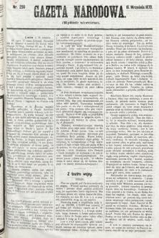 Gazeta Narodowa (wydanie wieczorne). 1870, nr230