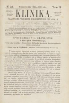 Klinika : czasopismo poświęcone umiejętnościom lekarskim. [R.2], T.2, № 23 (1 czerwca 1868)