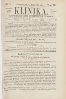 Klinika : czasopismo poświęcone umiejętnościom lekarskim. [R.3], T.3, № 2 (15 lipca 1868)