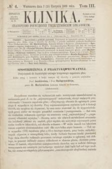 Klinika : czasopismo poświęcone umiejętnościom lekarskim. [R.3], T.3, № 4 (15 sierpnia 1868)