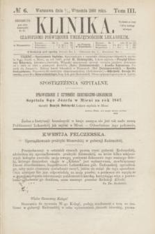 Klinika : czasopismo poświęcone umiejętnościom lekarskim. [R.3], T.3, № 6 (15 września 1868)