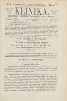 Klinika : czasopismo poświęcone umiejętnościom lekarskim. [R.3], T.3, № 8 (15 października 1868)