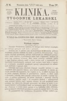 Klinika : czasopismo poświęcone umiejętnościom lekarskim. [R.3], T.4, № 6 (11 lutego 1869)
