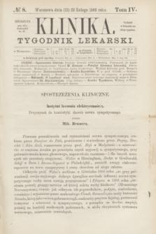 Klinika : czasopismo poświęcone umiejętnościom lekarskim. [R.3], T.4, № 8 (25 lutego 1869)