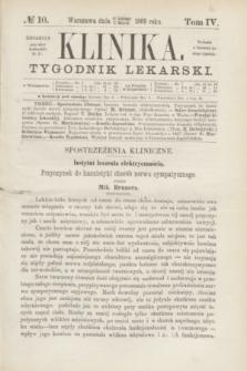 Klinika : czasopismo poświęcone umiejętnościom lekarskim. [R.3], T.4, № 10 (11 marca 1869) + dod.