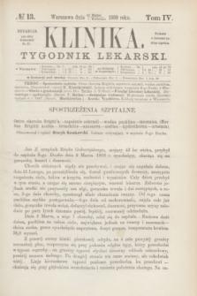Klinika : czasopismo poświęcone umiejętnościom lekarskim. [R.3], T.4, № 13 (1 kwietnia 1869)