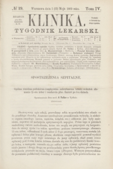 Klinika : czasopismo poświęcone umiejętnościom lekarskim. [R.3], T.4, № 19 (13 maja 1869)