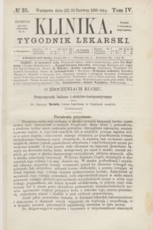 Klinika : czasopismo poświęcone umiejętnościom lekarskim. [R.3], T.4, № 25 (24 czerwca 1869)