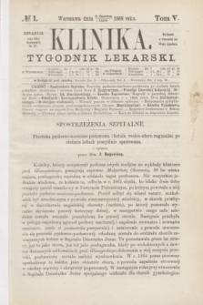 Klinika : tygodnik lekarski. [R.4], T.5, № 1 (1 lipca 1869)