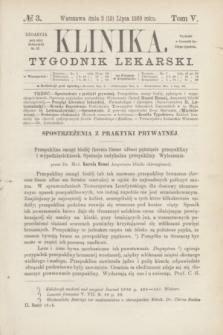 Klinika : tygodnik lekarski. [R.4], T.5, № 3 (15 lipca 1869)
