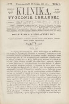 Klinika : tygodnik lekarski. [R.4], T.5, № 9 (26 sierpnia 1869)