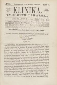 Klinika : tygodnik lekarski. [R.4], T.5, № 12 (16 września 1869)