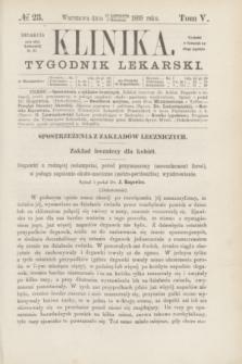 Klinika : tygodnik lekarski. [R.4], T.5, № 23 (2 grudnia 1869)