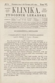 Klinika : tygodnik lekarski. [R.5], T.6, № 3 (20 stycznia 1870)