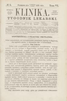 Klinika : tygodnik lekarski. [R.5], T.6, № 5 (3 lutego 1870)