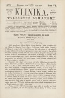 Klinika : tygodnik lekarski. [R.5], T.6, № 9 (3 marca 1870)