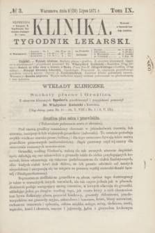 Klinika : tygodnik lekarski. [R.6], T.9, № 3 (20 lipca 1871)