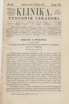 Klinika : tygodnik lekarski. [R.6], T.9, № 10 (7 września 1871)