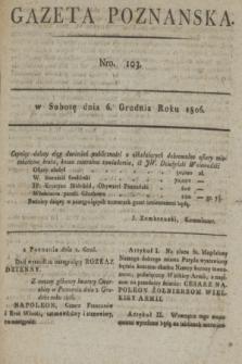 Gazeta Poznańska. 1806, Nro. 103 (6 grudnia)