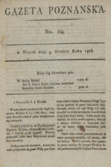 Gazeta Poznańska. 1806, Nro. 104 (9 grudnia)